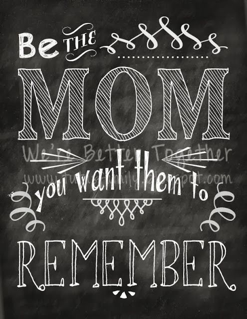 Be THAT Mom…